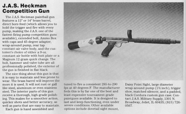 "Ad scanned from the 1988 issue of ""Paintball"" magazine. Brass Bore drop model is titles as J.A.S Heckman Competition model."
